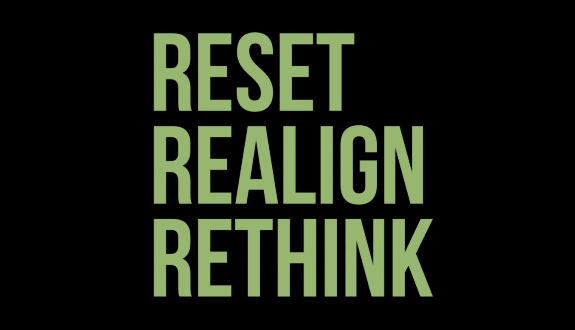 Our Perspective: Reset | Realign | Rethink